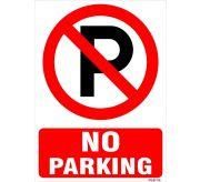 No Parking Signage Board